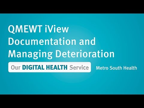 QMEWT IView Documentation And Managing Deterioration