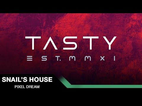 Snail's House - Pixel Dream [Tasty Release]