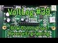 Voltlog #39 - 60W Electronic DC Load Reverse Engineering