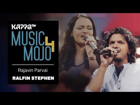 Rajavin Parvai - Ralfin Stephen ft. Jyotsna & Sooraj Santhosh - Music Mojo Season 4 - KappaTV