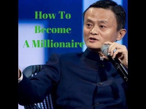 Jack Ma   How to Become a Millionaire