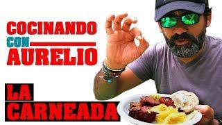 COCINANDO CON AURELIO | La carneada