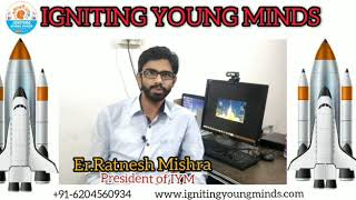 igniting young minds president Er Ratnesh mishra IIT BOMBAY