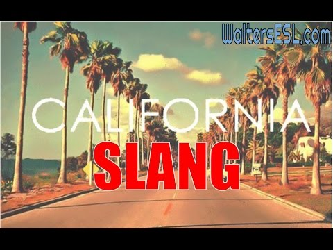 California Slang PART 1 [#004]