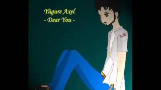 [UTAU] Dear You - Yügure Axel [Request]