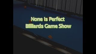 None Is Perfect Billiards Game Show (Pitch to Investors and Sponsors) by 2B1E®