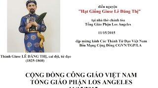 """diễn nguyện """"Hạt Giống Giuse Lê Đăng Thị"""" (cai đội, tử đạo, 1825-1860)"""