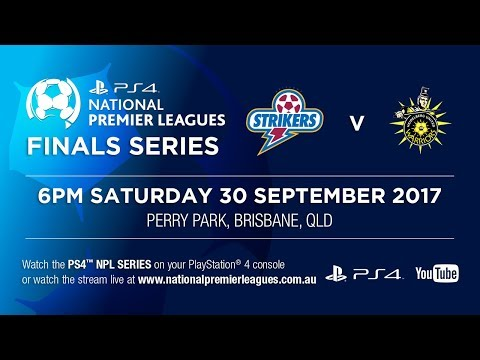 PS4 NPL 2017 Grand Final - Brisbane Strikers v Heidelberg Un