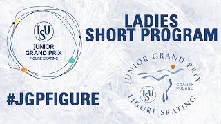 Ladies Short Program - GDANSK  2017
