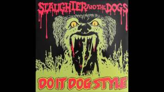 Slaughter and the Dogs - Boston Babies