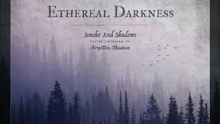 Ethereal Darkness - Smoke And Shadows (2019) | OFFICIAL FULL ALBUM STREAM