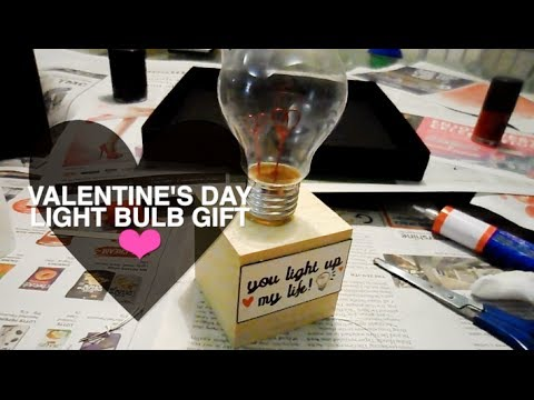 Valentines Day DIY Light Bulb Gift 100214 YouTube