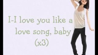 Selena Gomez - Love You Like A Love Song Lyrics