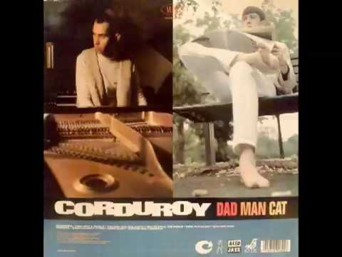 Corduroy - How To Steal The World