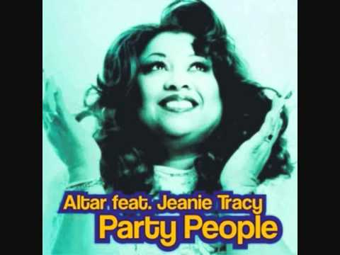 Altar Feat Jeanie Tracy  Party People Club Party Mix