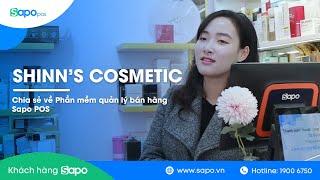 Shin's Cosmetic đánh giá về phần mềm quản lý bán hàng Sapo POS