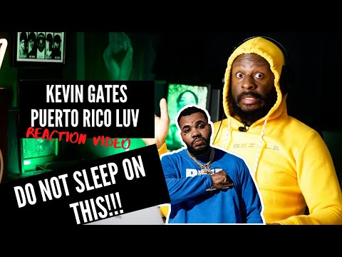 Kevin Gates – Puerto Rico Luv (Reaction Video)