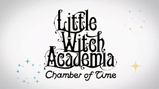 Little Witch Academia: Chamber of Time - Episode 1 - The Summer Vacation Begin!