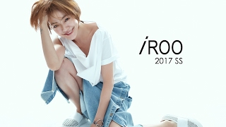 iROO 2017 春夏【小S】形象幕後花絮影片