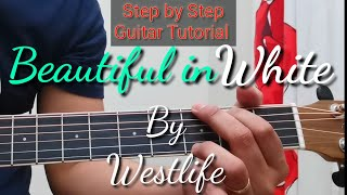 Beautiful in White - Westlife | Guitar Tutorial | Step By Step | Easy Chords