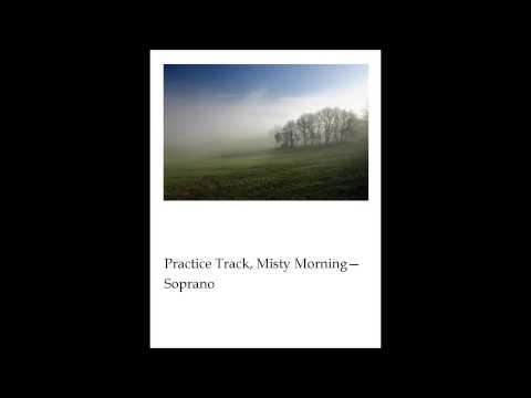 Misty Morning Practice Track, Soprano