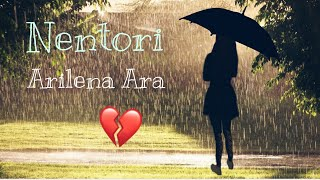 💔Nentori-Arilena Ara💔~music video