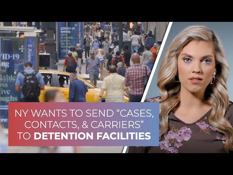 """NY wants to send COVID """"cases, contacts & carriers"""" to detention facilities"""