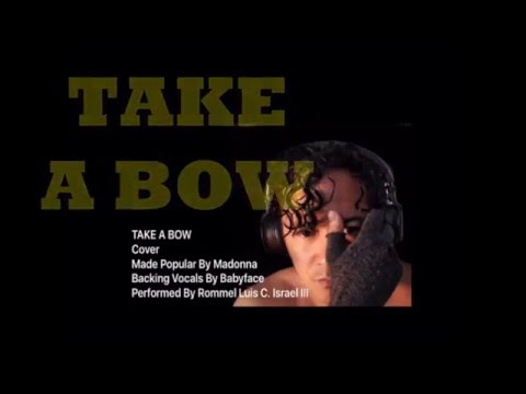 TAKE A BOW (with Lyrics)