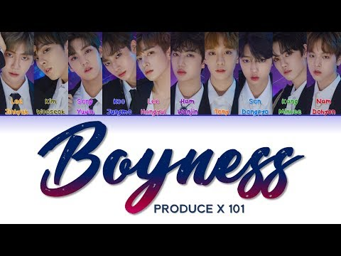 PRODUCE X 101 프로듀스X101  Boyness 소년미 (少年美)  Correct Lyrics (ColorCoded/ENG/HAN/ROM/가사)