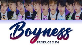 "PRODUCE X 101 프로듀스X101 "" Boyness 소년미 (少年美) "" Correct Lyrics (ColorCoded/ENG/HAN/ROM/가사)"
