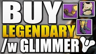 Destiny - HOW TO BUY LEGENDARY GEAR WITH GLIMMER ( 30 Light Level )