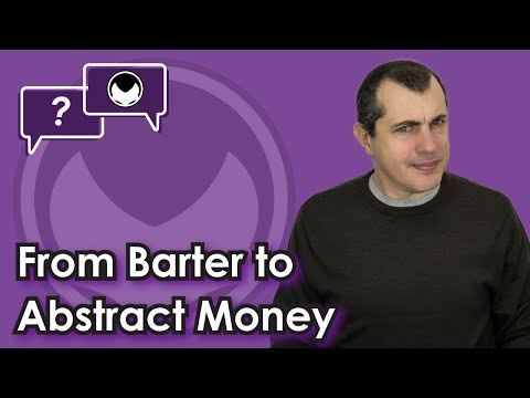 Bitcoin Q&A: From barter to abstract money