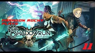 Paragon Rocky Plays Shadowrun Returns - Episode 11