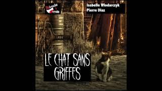 LE CHAT SANS GRIFFES _ Extrait du livre audio