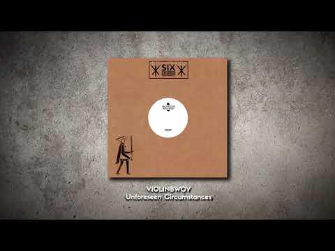 Violinbwoy - Unforeseen Circumstances