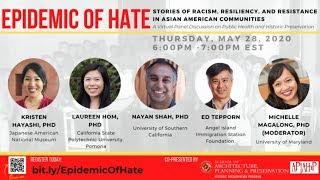 EPIDEMIC OF HATE: Stories of Racism, Resiliency, and Resistance in Asian American Communities