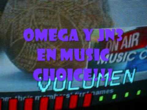 Omega y Jn3 Sonando En Music Choice!!!