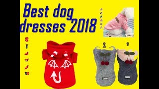 Top 12 Dog Clothing Dress  Up To 30% Discount |  best dog dresses for fall 2018