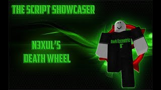 Roblox Script Showcase Episode#662/N3xul Death Wheel