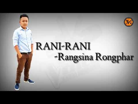 RANI-RANI  Rangsina Rongphar  Latest Karbi Song 2018