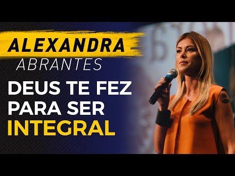 Deus te fez para ser Integral - Alexandra Abrantes - ENS2018