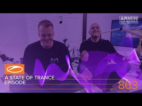 A State of Trance 863 XXL (ASOT#863) [Hosted by Aly & Fila]