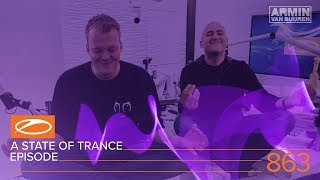 a state of trance episode 863 xxl asot863 hosted by aly fila