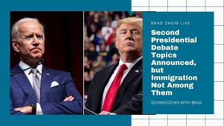 Second Presidential Debate Topics Announced, but Immigration Not Among Them   U.S. News (10/19/2020)
