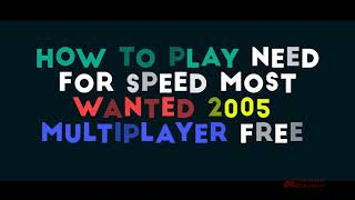Ways to Play Nfs Most Wanted Online - Hints, Tips, Tricks