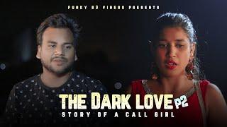 The Dark Love Part 2 ( story of a poor girl )   | FUNKY JOKER | Funky B3 Viners