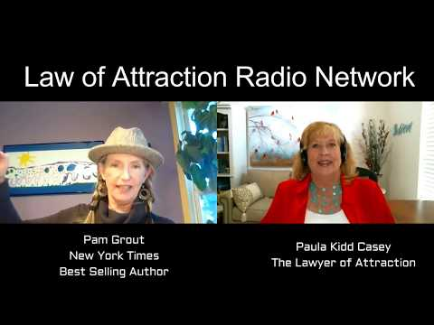 Pam Grout Interview - Paula Kidd Casey - The Lawyer of Attraction - www.lawyerofattraction.com