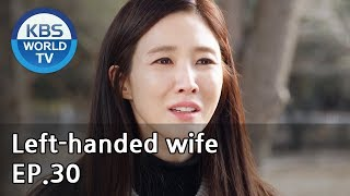 Left-handed wife | 왼손잡이 아내 EP.30 [ENG, CHN / 2019.02.21]