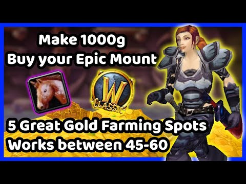 WoW Classic Gold Farming Guide - Best Spots For Grinding Gold - Get Gold For Your EPIC Mount! 1000G!
