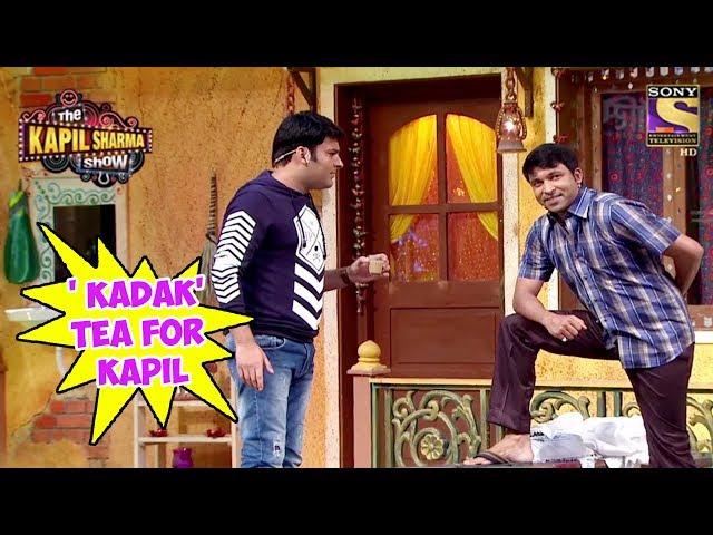 Chandu Makes  KADAK  Tea For Kapil - The Kapil Sharma Show
